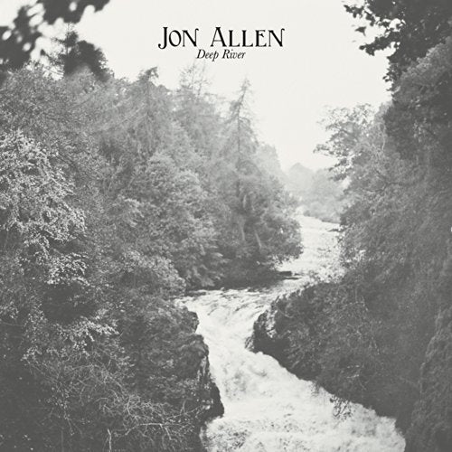 JON ALLEN Deep River VINYL LP NEW 2018