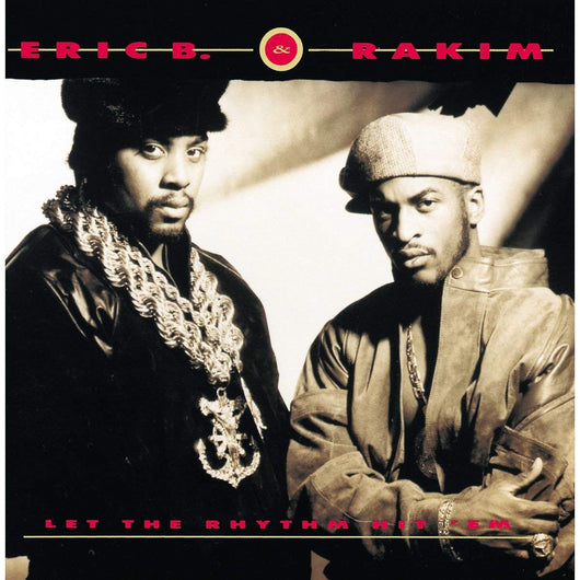 ERIC B AND RAKIM Let The Rhythm Hit 'Em VINYL LP NEW 2018