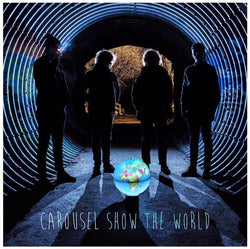 CAROUSEL Show The World Vinyl NEW 2017