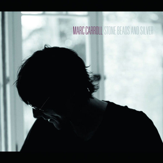 MARC CARROLL STONE BEADS AND SILVER LP VINYL NEW 33RPM 2013