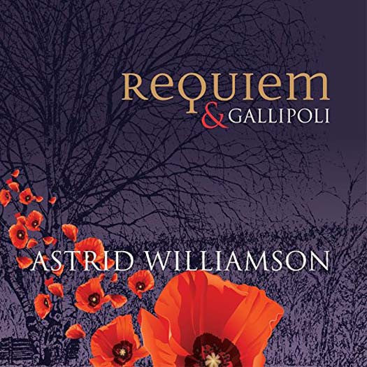ASTRID WILLIAMSON REQUIEM & GALLIPOLI LP VINYL NEW 33RPM