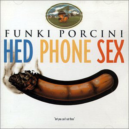 FUNKI PORCINI HED PHONE SEX LP VINYL 33RPM AND CD NEW 2001
