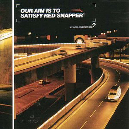 RED SNAPPER OUR AIM IS TO SATISFY RED SNAPPER LP VINYL 33RPM NEW 2001