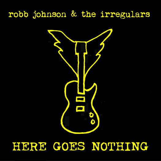 ROBB JOHNSON & IRREGULARS HERE GOES NOTHING LP VINYL NEW 2015 33RPM