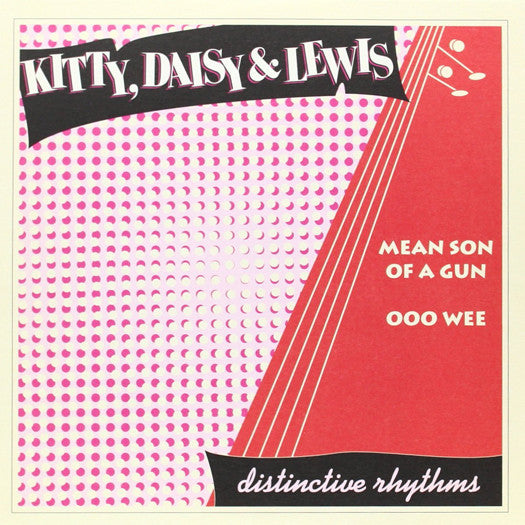 KITTY DAISY AND LEWIS MEAN SUN OF A GUN 7INCH VINYL SINGLE NEW 45RPM 2006
