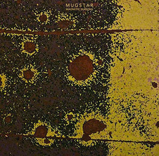 MUGSTAR 	MAGNETIC SEASOS LP VINYL NEW 33RPM