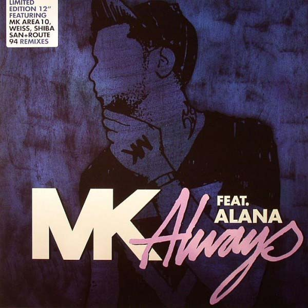 "MK Feat. ALANA Always 12"" EP Vinyl NEW 2014"