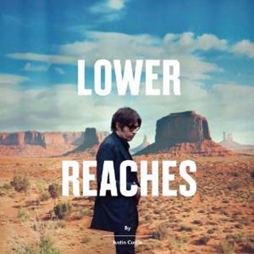 JUSTIN CURRIE LOWER REACHES CD NEW