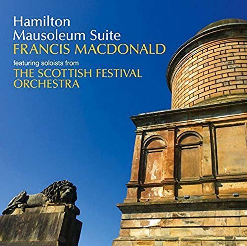 FRANCIS MACDONALD Hamilton Mausoleum Suite LP Vinyl NEW 2018