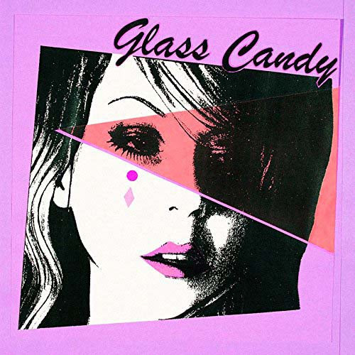 GLASS CANDY I Always Say Yes LP Pink Vinyl NEW 2017