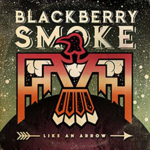 BLACKBERRY SMOKE Like An Arrow LP Vinyl NEW 2016