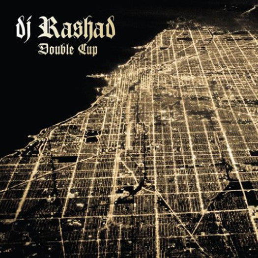DJ RASHAD DOUBLE CUP LP VINYL NEW (US) 33RPM