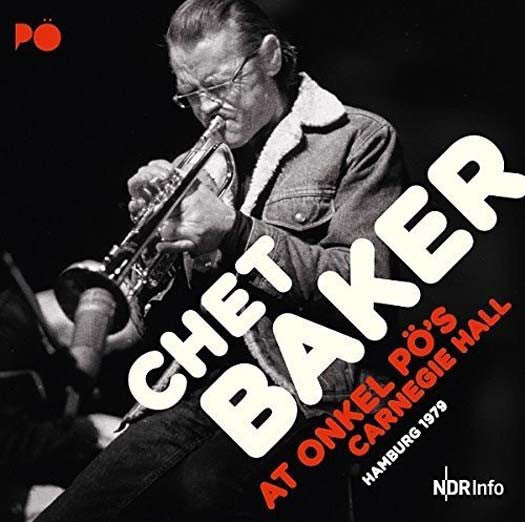 CHET BAKER Carnegie Hall Hamburg 1979 2LP Vinyl NEW 2017