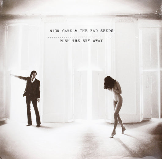 NICK CAVE AND THE BAD SEEDS PUSH THE SKY AWAY LP VINYL 33RPM 2013 NEW