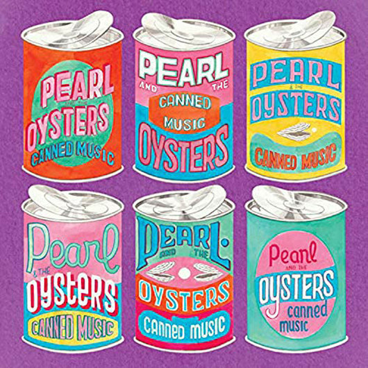 Pearl & The Oysters Canned Music Vinyl LP New 2018