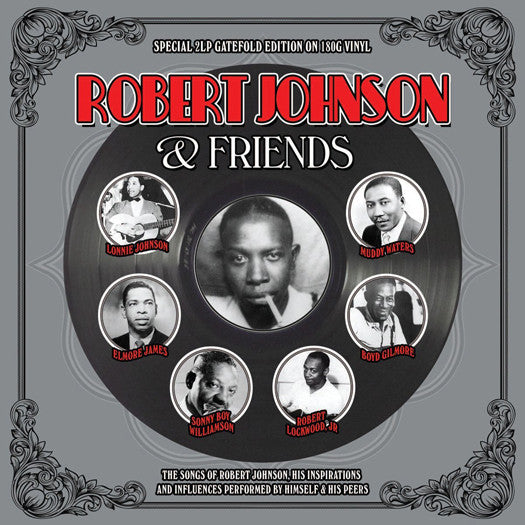 ROBERT JOHNSON ROBERT JOHNSON & FRIENDS LP VINYL NEW (US) 33RPM