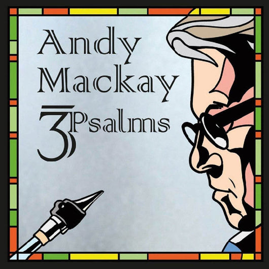 Andy Mackay 3 Psalms Vinyl LP New 2018