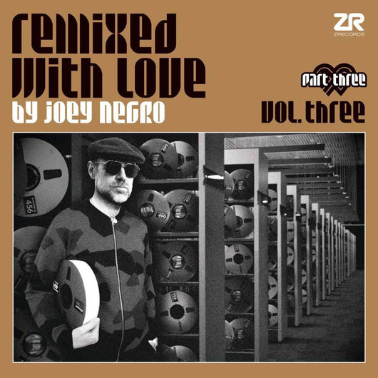 Remixed With Love By Joey Negro Vol 3 Part 3 Vinyl LP New Pre Order 26/10/18