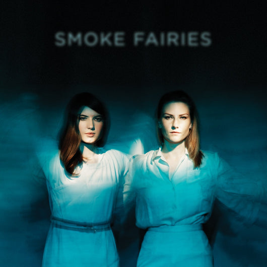 SMOKE FAIRIES SMOKE FAIRIES LP VINYL 33RPM INDIE FOLK 2014 NEW