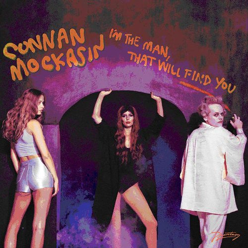 CONNAN MOCKASIN IM THE MAN THAT WILL FIND YOU LP VINYL 33RPM NEW