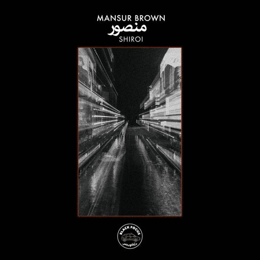 Mansur Brown Shiroi Vinyl LP New 2018