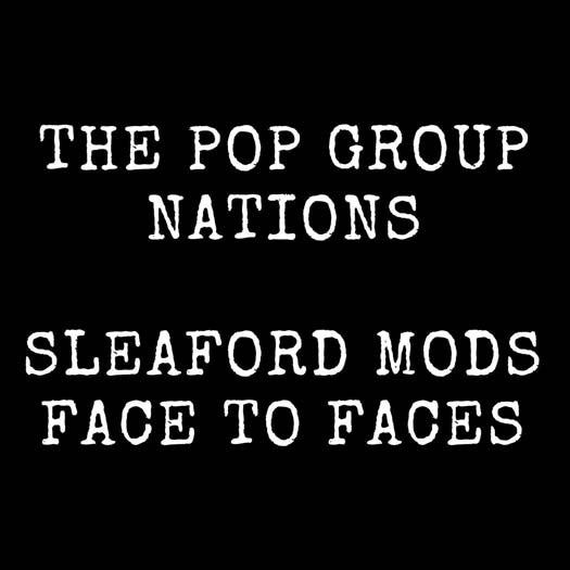POP GROUP SLEAFORD MODS NATIONS FACE TO FACES 7 INCH VINYL SINGLE NEW