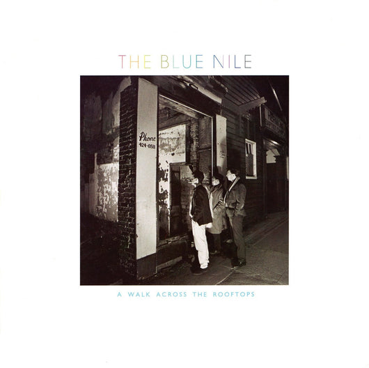 BLUE NILE A WALK ACROSS THE ROOFTOPS LP VINYL 33RPM NEW