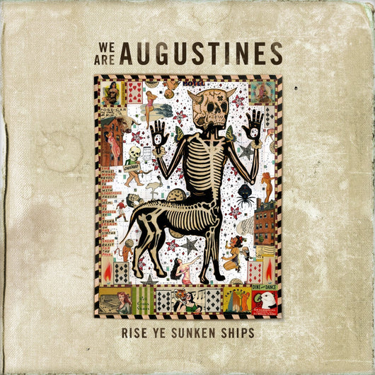 WE ARE AUGUSTINES RISE YE SUNKEN SHIPS LP VINYL 33RPM NEW