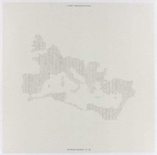 LAND OBSERVATIONS ROMAN ROADS IV TO XI LP VINYL AND CD NEW 33RPM