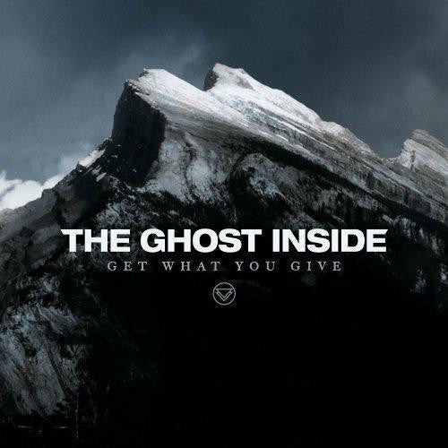 GHOST INSIDE GET WHAT YOU GIVE MELODIC HARDCORE LP VINYL AND CD NEW