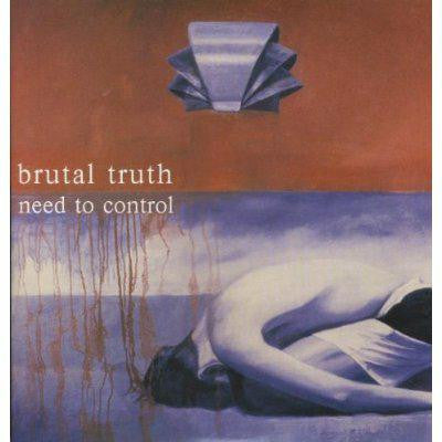 BRUTAL TRUTH TO NEED TO CONTROL [1994] GRINDCORE LP VINYL NEW 33RPM