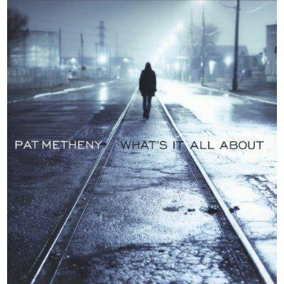 PAT METHENY WHATS IT ALL ABOUT JAZZ FUSION LP VINYL NEW 33RPM