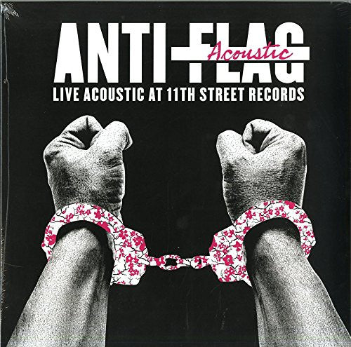 "Anti-Flag Live Acoustic At 11Th Street Records 12"" Vinyl LP New"