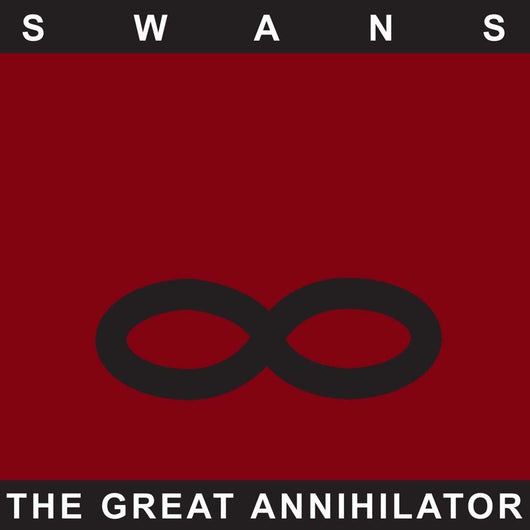 SWANS The Great Annihilator LP Vinyl DOUBLE Remaster NEW