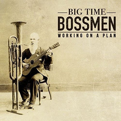 BIG TIME BOSSMEN Working On A Plan LP Vinyl NEW 2017