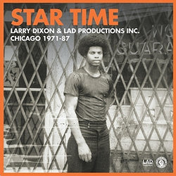 LARRY DIXON & LAD PRODUCTIONS Star Time 7
