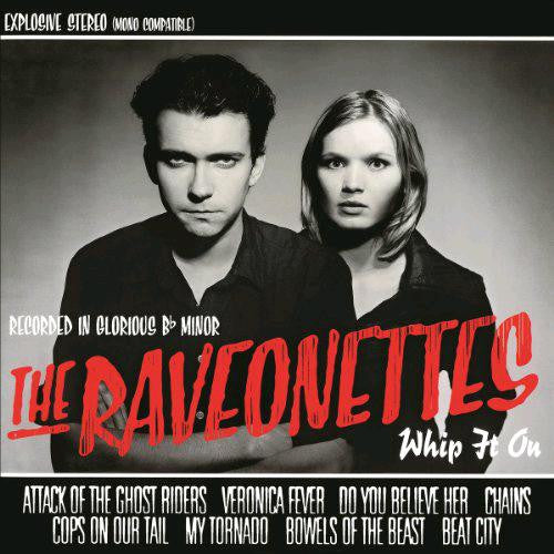 RAVEONETTES WHIP IT ON 2013 10INCH LP VINYL NEW 33RPM