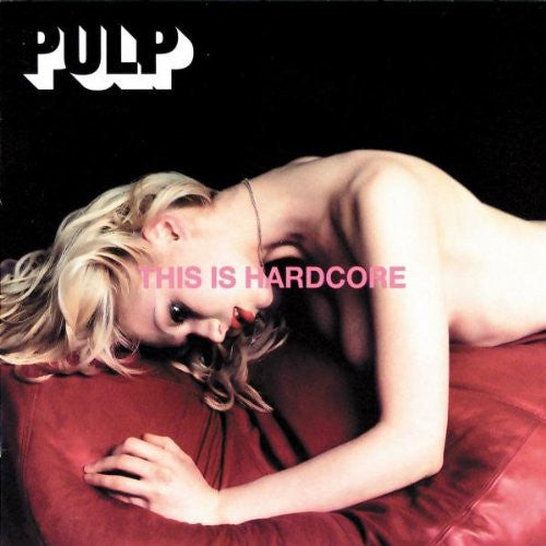 PULP This Is Hardcore 2LP Vinyl NEW 2016 Reissue