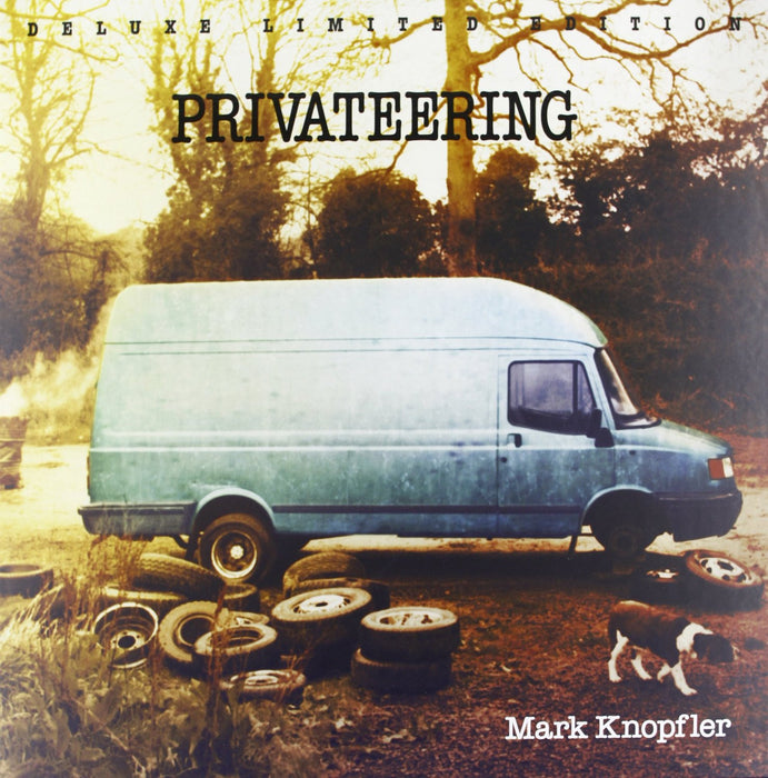 MARK KNOPLFER PRIVATEERING LP VINYL NEW 33RPM SUPER DELUXE ED