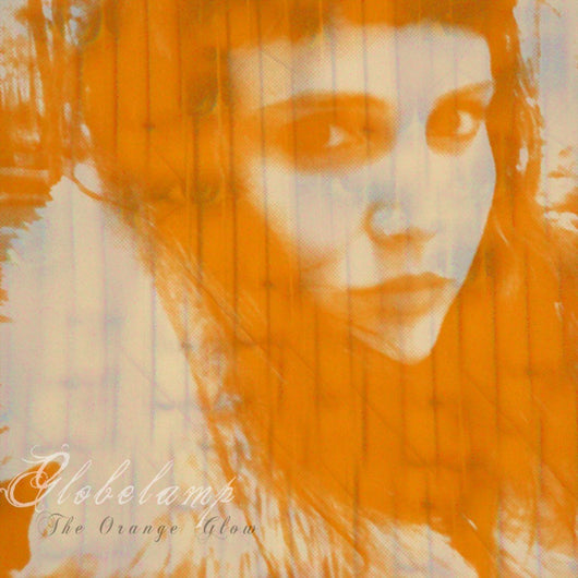 GLOBELAMP The Orange Glow LP Vinyl NEW