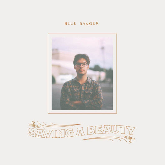 Blue Ranger Saving a Beauty Vinyl LP New 2018