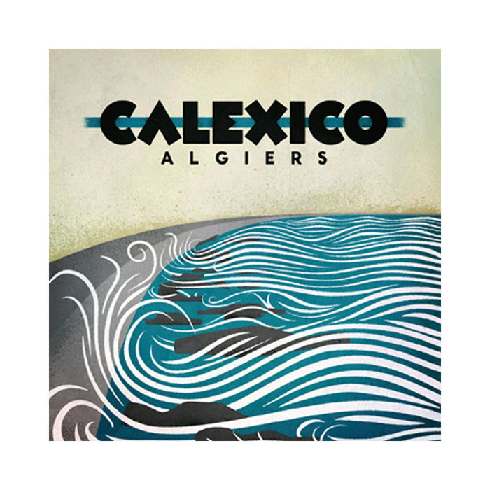CALEXICO ALGIERS ALT TO LP VINYL NEW 33RPM