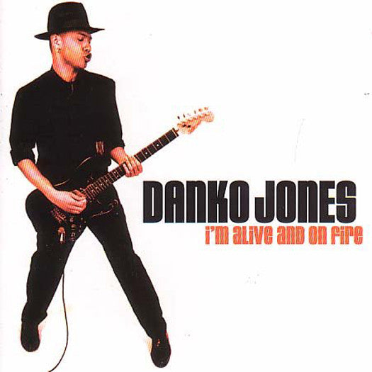 DANKO JONES I'M ALIVE & ON FIRE LP VINYL NEW (US) 33RPM