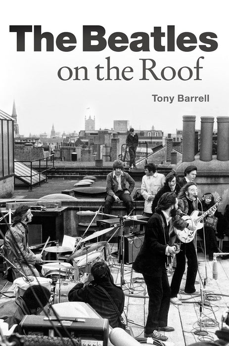 Tony Barrell The Beatles on the Roof Paperback