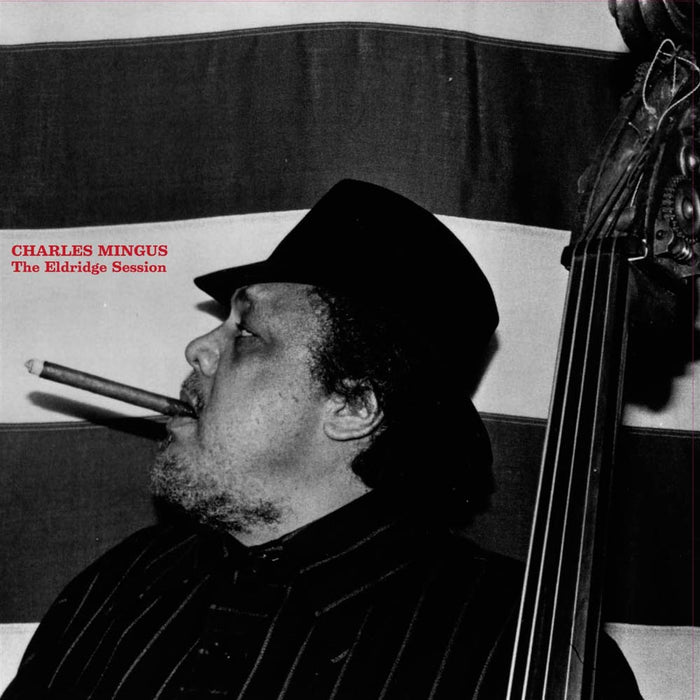 Charles Mingus The Eldridge Session Vinyl LP New 2019
