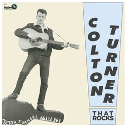 Colton Turner That Rocks Vinyl LP New 2018