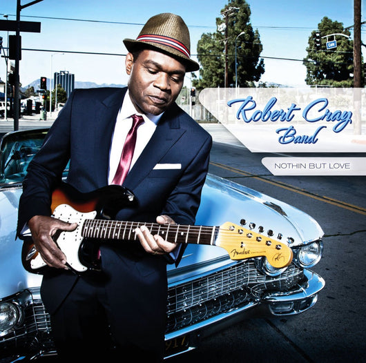 ROBERT CRAY BAND NOTHIN BUT LOVE LP VINYL 33RPM NEW
