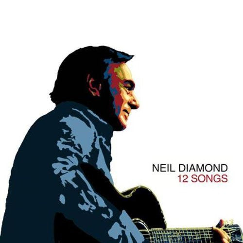NEIL DIAMOND 12 SONGS LP VINYL 33RPM NEW