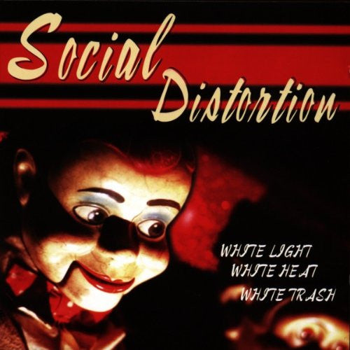 SOCIAL DISTORTION WHITE LIGHT WHITE HEAT WHITE TRASH LP VINYL 33RPM NEW