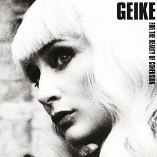 GEIKE FOR THE BEAUTY OF CONFUSION LP VINYL 33RPM NEW